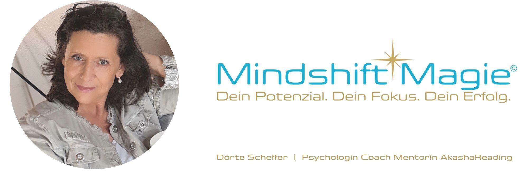 Dörte Scheffer - Mindshift Magie Cocahing Mentoring AkashaReading