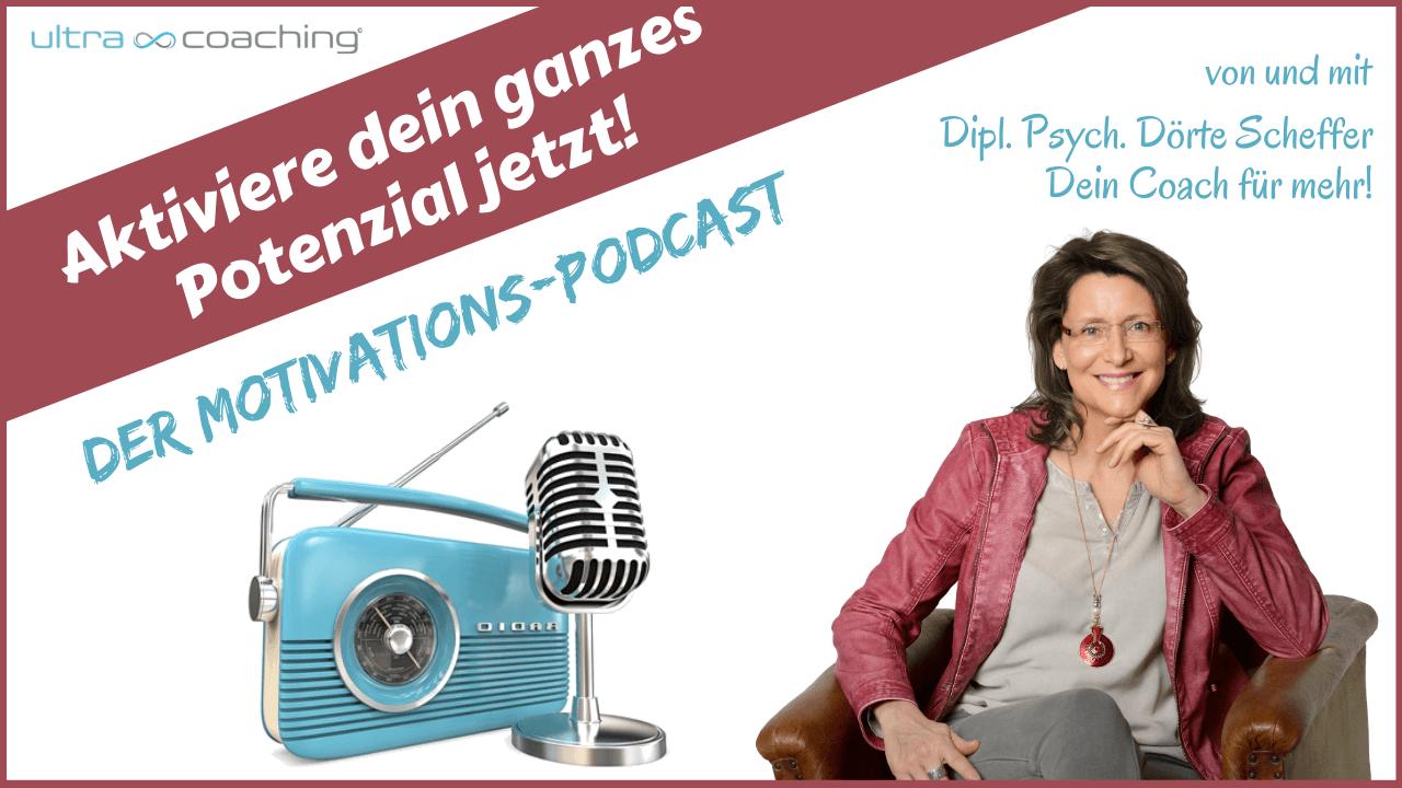 Podcast von Dörte Scheffer: Aktiviere dein ganzes Potenzial jetzt